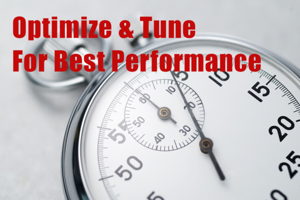Optimize and tune